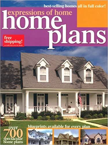 Expressions Of Home: Home Plans. Over 700 Spectacular Home Plans: Home  Design Alternatives: 9781586780579: Amazon.com: Books