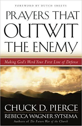 Book Prayers That Outwit the Enemy by Chuck D. Pierce (2004-08-10)