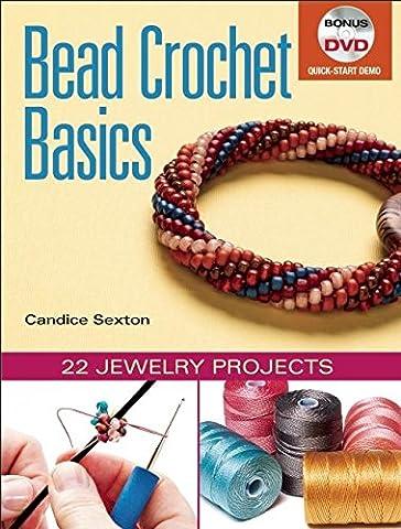 Bead Crochet Basics: 22 Jewelry Projects - Bead Craft Ideas
