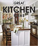 Great Kitchen Ideas, Meredith Books Staff, 0696233770
