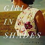 Girl in Shades | Allison Baggio