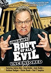 Lewis Black\'s Root of All Evil