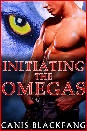 INITIATING the OMEGAS - MMM Shifter Mpreg Steamy Short Story Romance