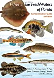 img - for Fishes in the Freshwaters of Florida book / textbook / text book