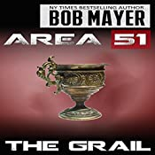 The Grail: Area 51, Book 5 | Bob Mayer, Robert Doherty