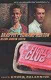 Fight Club: A Novel by Palahniuk, Chuck(October 15, 1999) Paperback