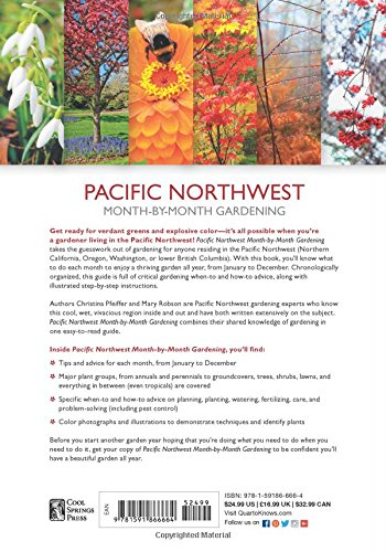 Pacific Northwest Month-by-Month Gardening: What to Do Each Month to Have a Beautiful Garden All Year