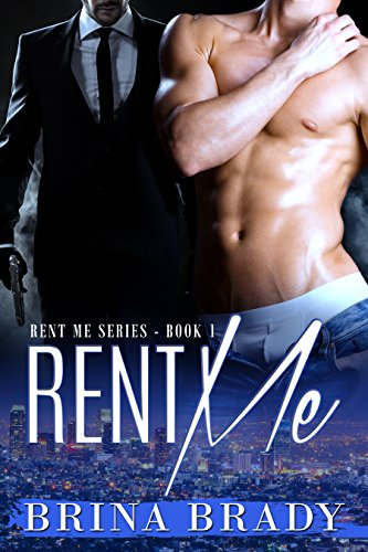 Book: Rent Me (Rent Me Series Book 1) by Brina Brady