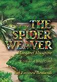 The Spider Weaver: A Legend of Kente Cloth