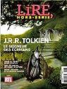 Lire Hors-série. J.R.R. Tolkien, le seigneur des écrivains par Lire