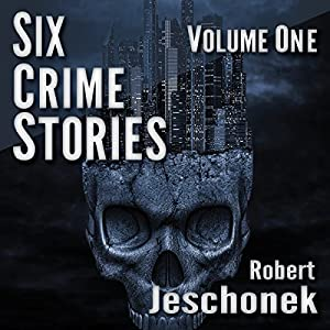 Six Crime Stories, Volume One Audiobook