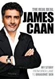 The Real Deal by James Caan (2010-05-11)