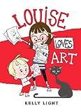 Louise Loves Art, Kelly Light, 0062248170