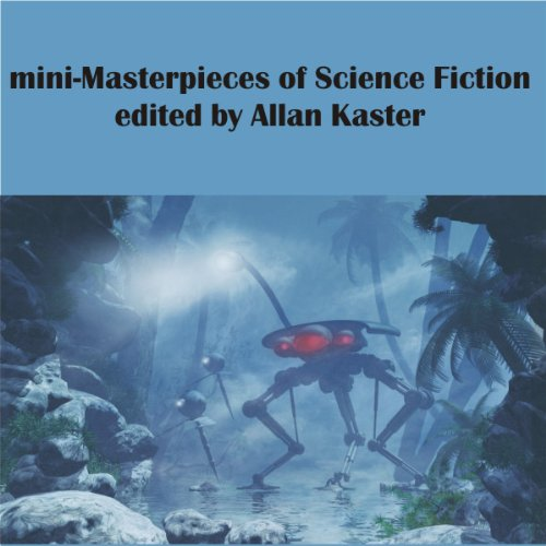 Mini-Masterpieces of Science Fiction