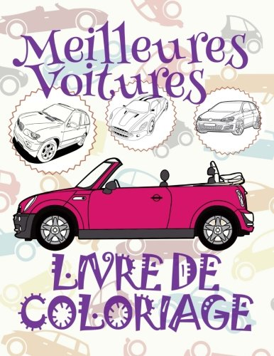 Download meilleures coitures live de coloriage: ✎ Best Cars ~ Girls Coloring Book ~ Coloring Books for Children ✎ (Coloring Book Enfants) Coloring ... de Coloriage (Volume 15) (French Edition) pdf