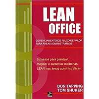 Lean Office. Gerenciamento do Fluxo de Valor
