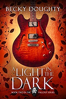 A Light in the Dark (The Fallout Series Book 2) by [Doughty, Becky]