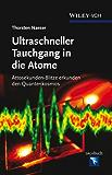 Ultraschneller Tauchgang in die Atome: Attosekunden-Blitze erkunden den Quantenkosmos