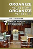 Organize Your Home Organize Your Life, Terry Christensen, 145750118X