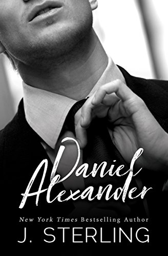 Daniel Alexander: an Alpha Billionaire Romance