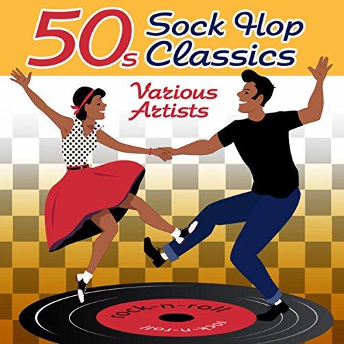 50s Sock Hop Classics -