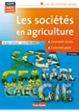 LES SOCIETES EN AGRICULTURE 4ED