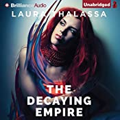 The Decaying Empire: The Vanishing Girl, Book 2 | Laura Thalassa