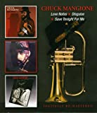 Love Notes/Disguise/Save Tonight For Me /  Chuck Mangione