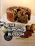 The Almond Blossom: Cakes and Baking From Almond