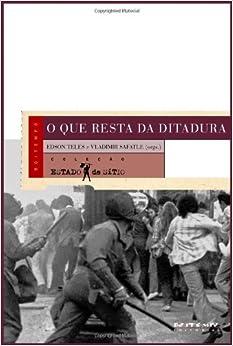 O que resta da ditadura (Portuguese Edition)
