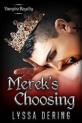 Merek's Choosing: A Vampire Royalty Prequel Short Story