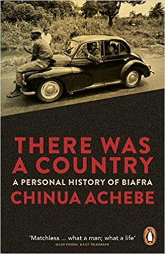 Image result for there was a country by chinua achebe