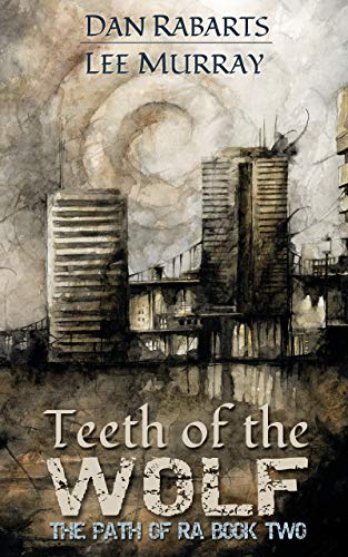 Teeth of the Wolf (The Path of Ra)