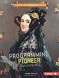 Programming Pioneer ADA Lovelace (Stem Trailblazer Bios)