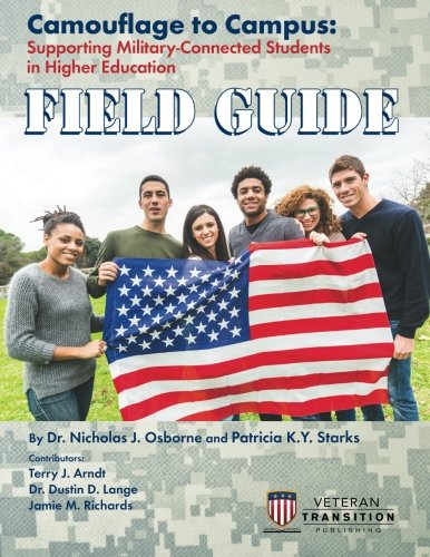 Camouflage to Campus: Supporting Military-Connected Students in Higher Education