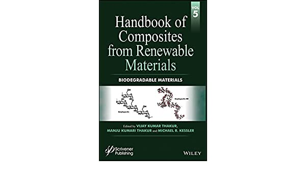 Handbook of Composites from Renewable Materials, Biodegradable ...