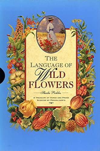 The Language of Wild Flowers (Penhaligon's Scented Treasury of Verse & Prose) by Pavilion Books