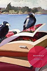 Magpies (Carnegie Mellon Short Fiction Series)