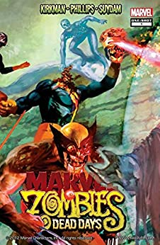 Marvel Zombies: Dead Days (Marvel Zombies: Dead Days Vol. 1)