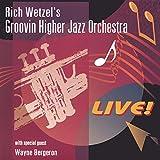 Rich Wetzel Live With Wayne Bergeron
