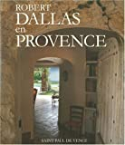 img - for ROBERT DALLAS EN PROVENCE book / textbook / text book