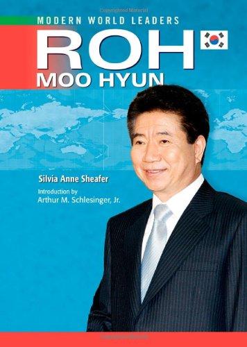 Read Online Roh Moo Hyun (Modern World Leaders) pdf epub