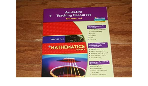 Prentice Hall Mathematics Course 3 All In One