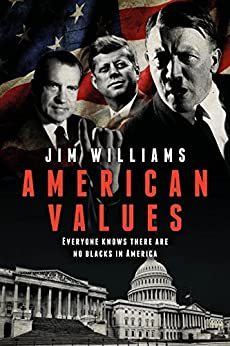 American Values by [Williams, Jim]