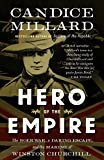 #8: Hero of the Empire: The Boer War, a Daring Escape, and the Making of Winston Churchill