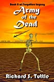 Army of the Dead, Richard S. Tuttle, 1438211244
