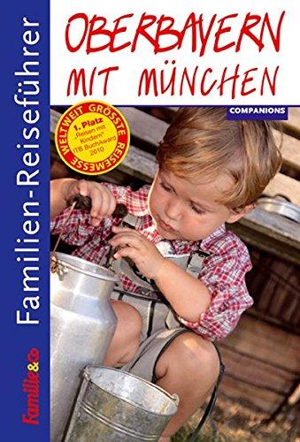 Familien-Reiseführer Oberbayern mit München