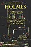 Holmes: A Serial Killer in His Own Words