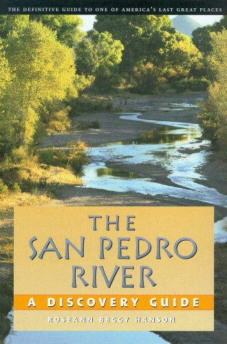 The San Pedro River: A Discovery - Pedro San Store