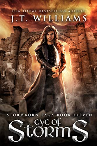 Eye of Storms (The Lost Captain #2): A Tale of the Dwemhar (Stormborn Saga Book 11)